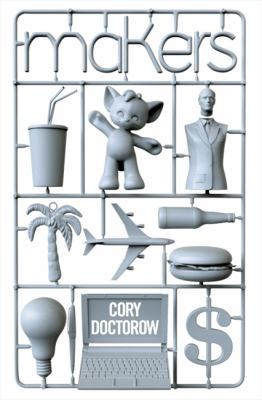 Cover art from Makers by Cory Doctorow